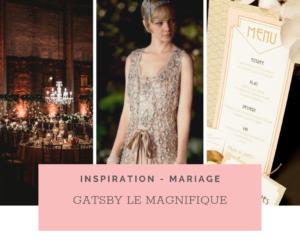 Mariage Thème Gatsby Le Magnifique: Idées et Inspirations