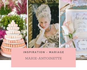 Mariage Thème Marie-Antoinette: Idées et Inspirations