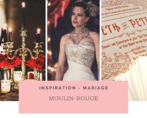 Mariage Thème Moulin Rouge: Idées et Inspirations