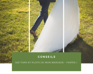 Read more about the article Les bonnes idées et les erreurs de mon organisation de mariage