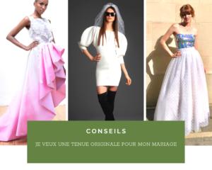 Je veux une robe de mariée originale