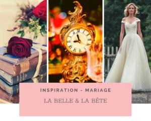 Thème de Mariage La Belle et La Bête – Idées et Inspirations