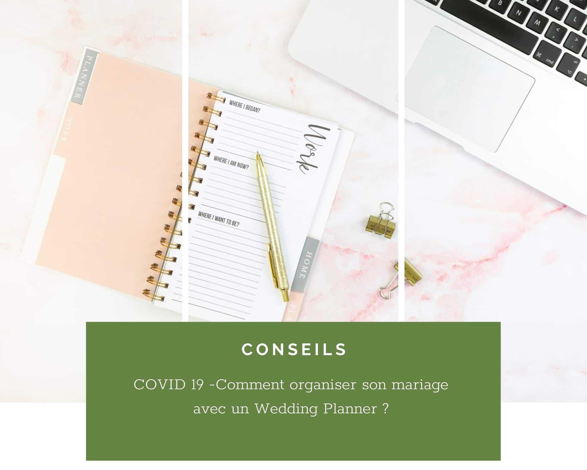 Covid-19: Comment organiser son mariage avec un Wedding Planner ?