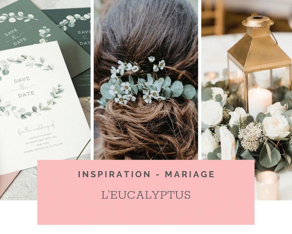 Idées et inspirations: l'eucalyptus pour un mariage chic et végétal