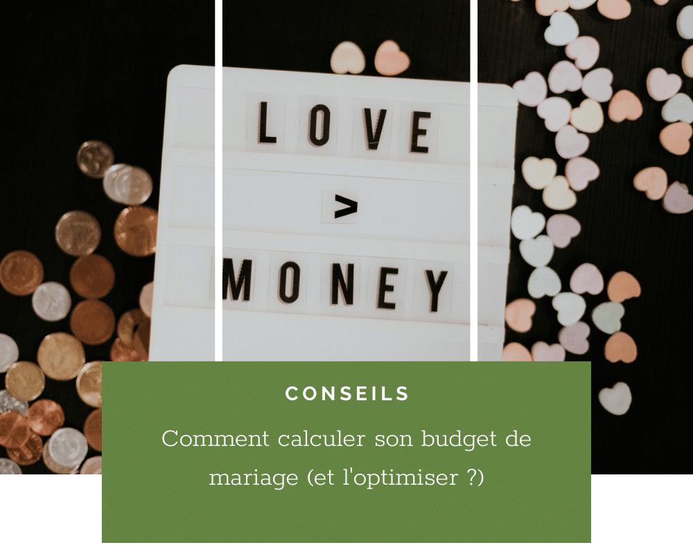 Comment calculer son budget de mariage (et l'optimiser)?