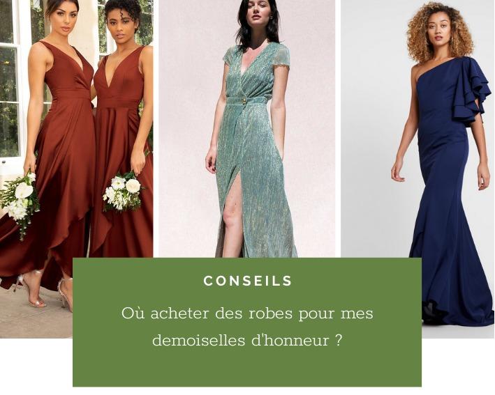 Où trouver des robes des demoiselles d'honneur de mon mariage ?